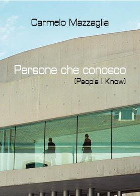 PERSONE CHE CONOSCO People I Know