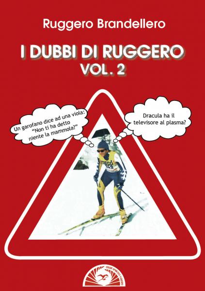 I DUBBI DI RUGGERO  VOL 2