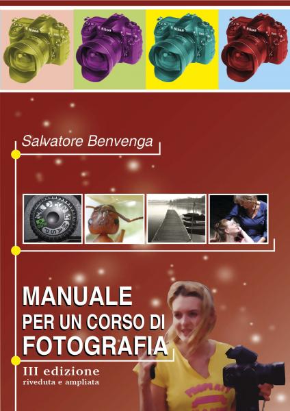 MANUALE PER UN CORSO DI FOTOGRAFIA  III EDIZIONE