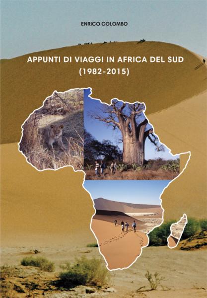 APPUNTI DI VIAGGIO IN AFRICA DEL SUD 19822015